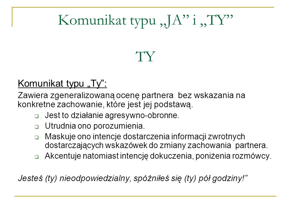 """Komunikat typu """"JA i """"TY TY"""