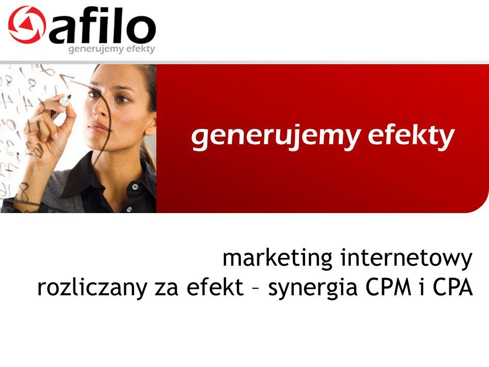 marketing internetowy rozliczany za efekt – synergia CPM i CPA