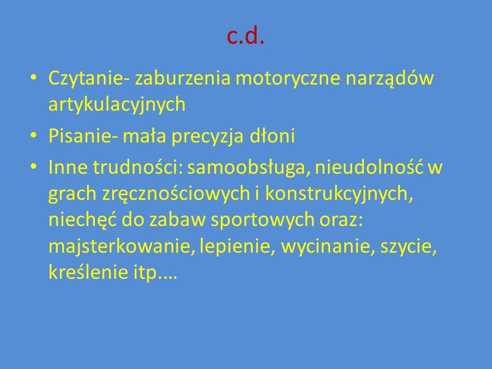c.d. Czytanie- zaburzenia motoryczne narządów artykulacyjnych