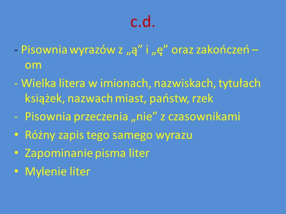 """c.d. - Pisownia wyrazów z """"ą i """"ę oraz zakończeń –om"""