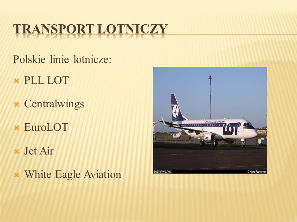 TRANSPORT LOTNICZY Polskie linie lotnicze: PLL LOT Centralwings