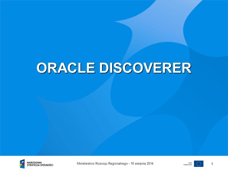 ORACLE DISCOVERER Ministerstwo Rozwoju Regionalnego - 5 kwietnia 2017
