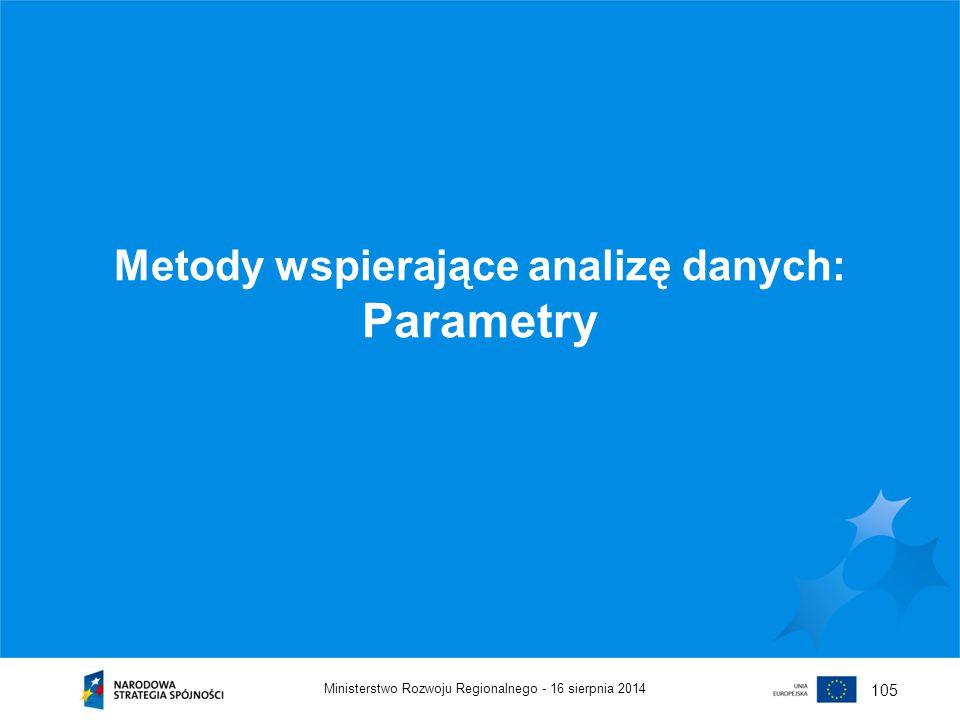 Metody wspierające analizę danych: Parametry