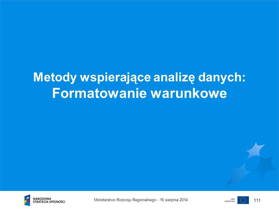 Metody wspierające analizę danych: Formatowanie warunkowe