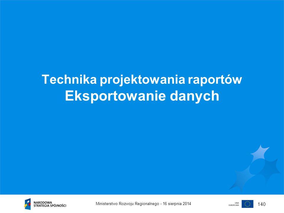 Technika projektowania raportów Eksportowanie danych