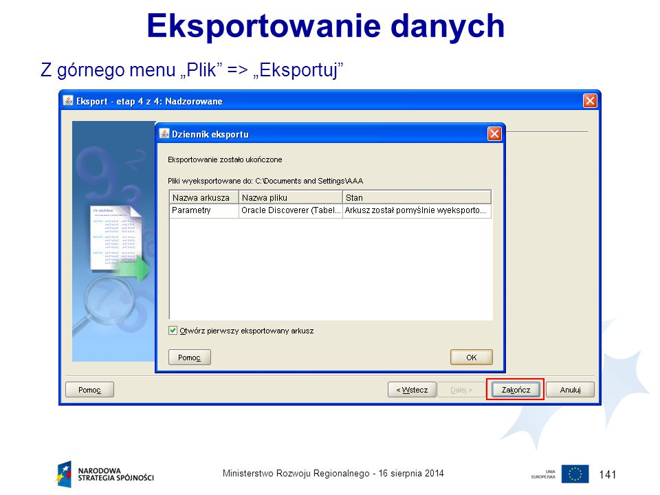 """Eksportowanie danych Z górnego menu """"Plik => """"Eksportuj 141"""