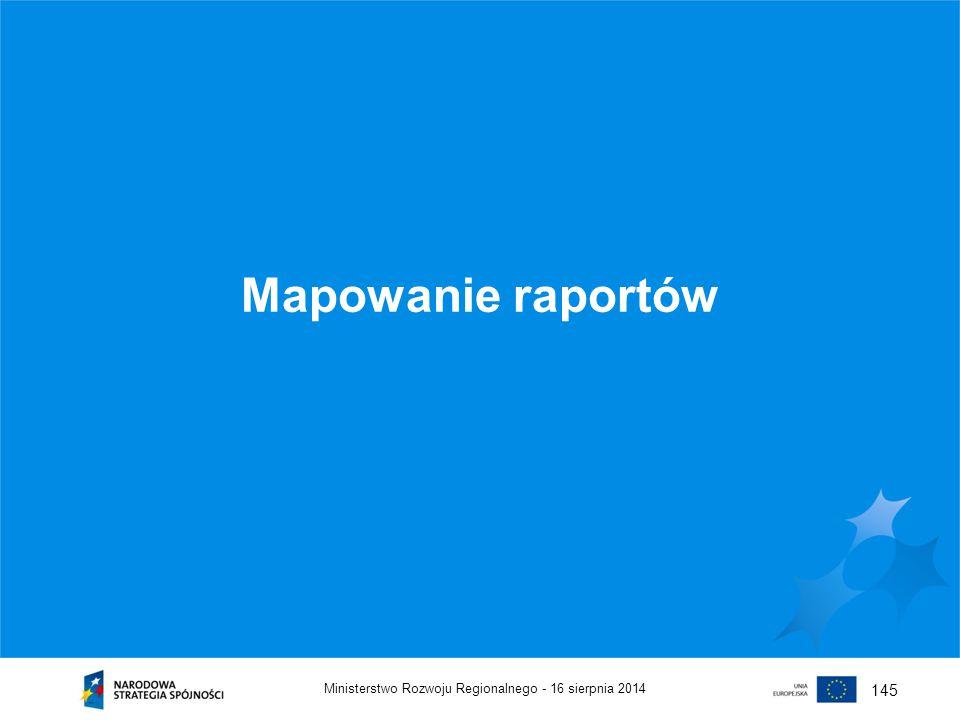 Mapowanie raportów 145 Ministerstwo Rozwoju Regionalnego -