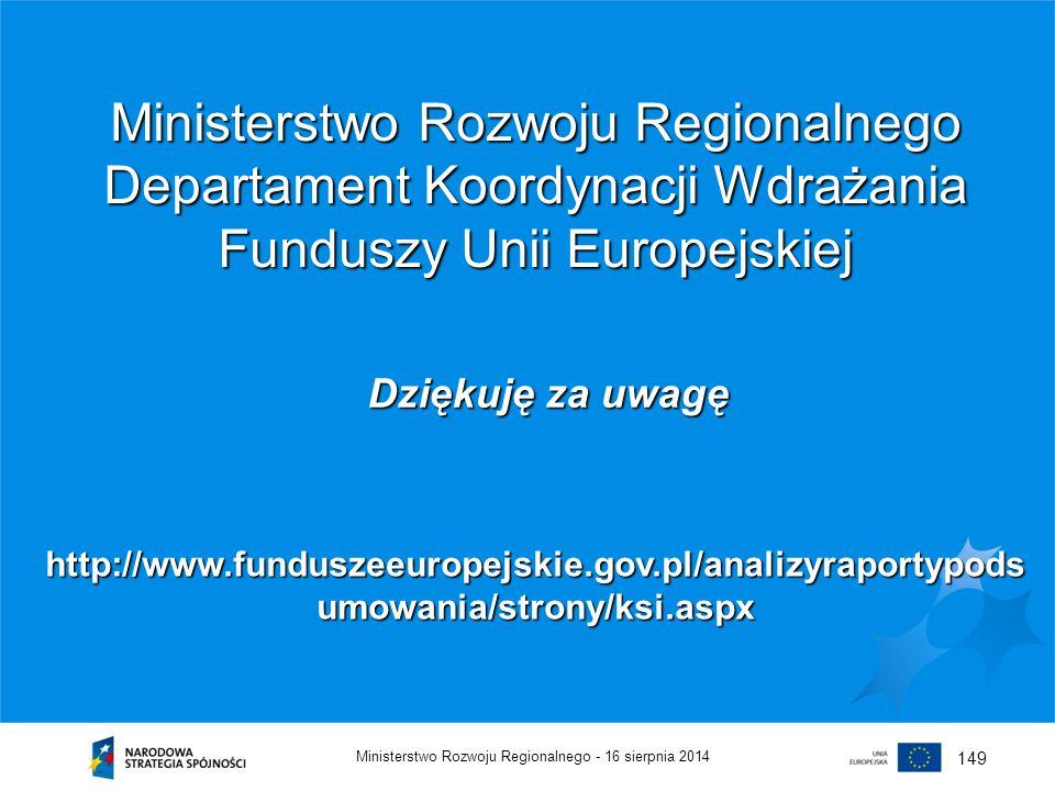Ministerstwo Rozwoju Regionalnego Departament Koordynacji Wdrażania Funduszy Unii Europejskiej