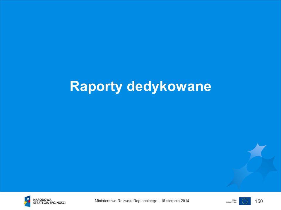 Raporty dedykowane 150 Ministerstwo Rozwoju Regionalnego -