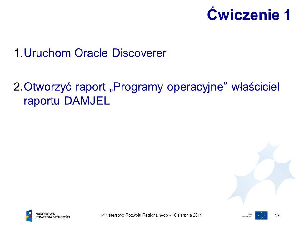 Ćwiczenie 1 Uruchom Oracle Discoverer