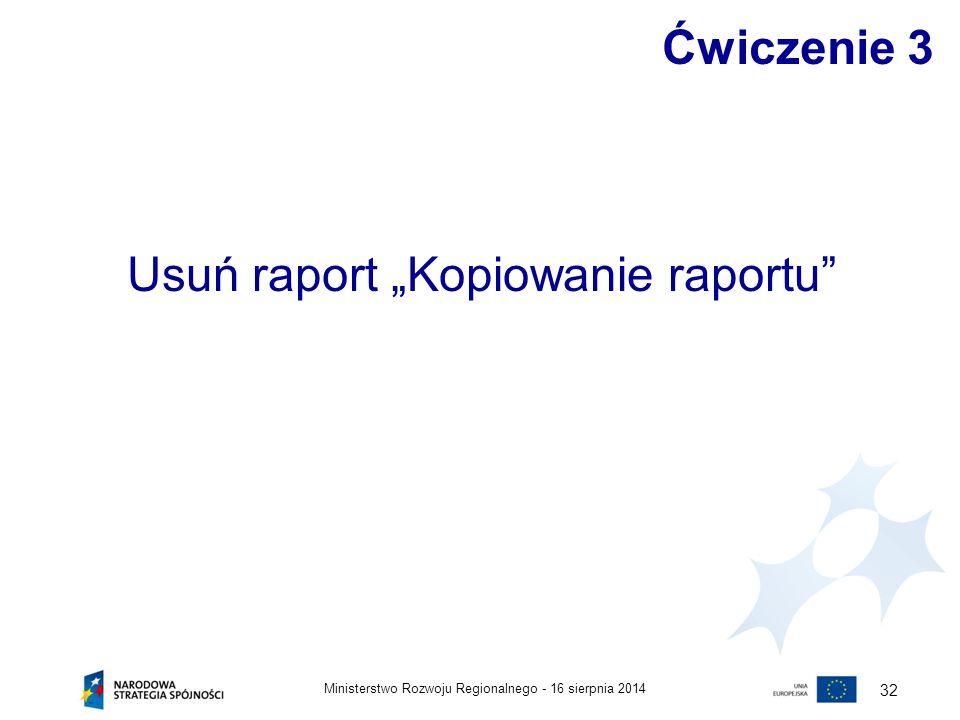 """Usuń raport """"Kopiowanie raportu"""