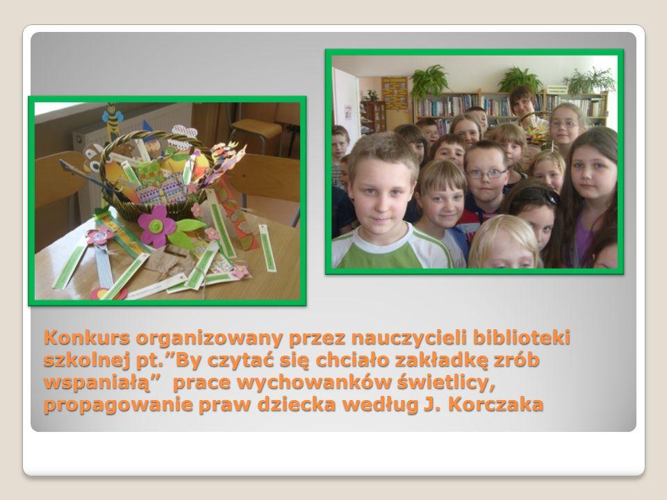Konkurs organizowany przez nauczycieli biblioteki szkolnej pt