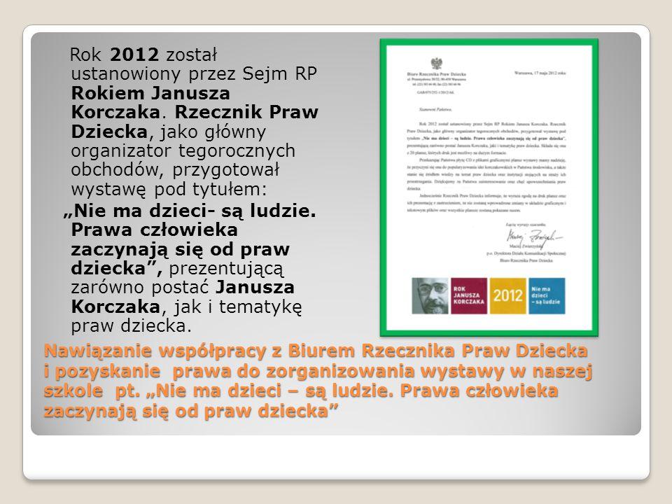 Rok 2012 został ustanowiony przez Sejm RP Rokiem Janusza Korczaka
