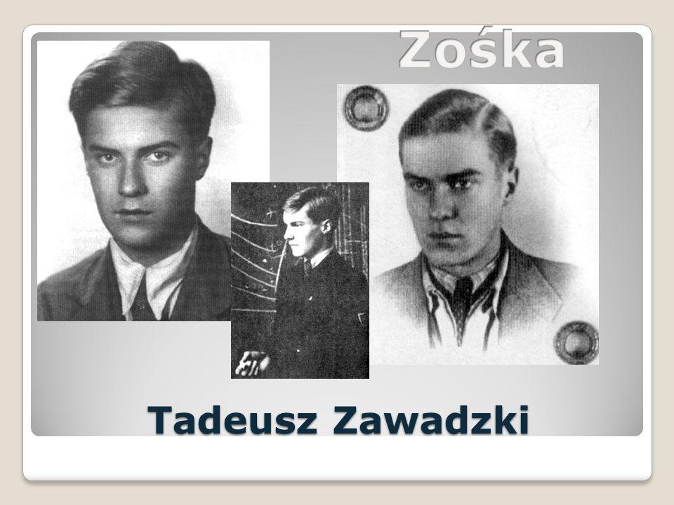 Zośka Tadeusz Zawadzki