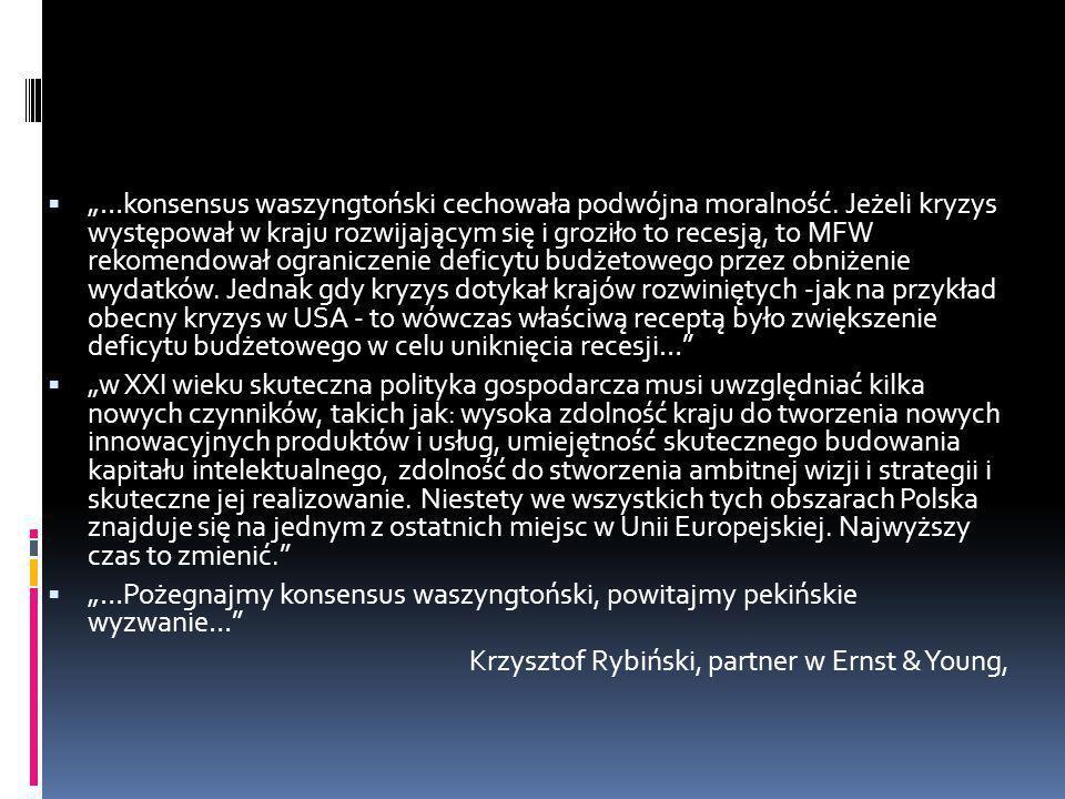 """""""…konsensus waszyngtoński cechowała podwójna moralność"""