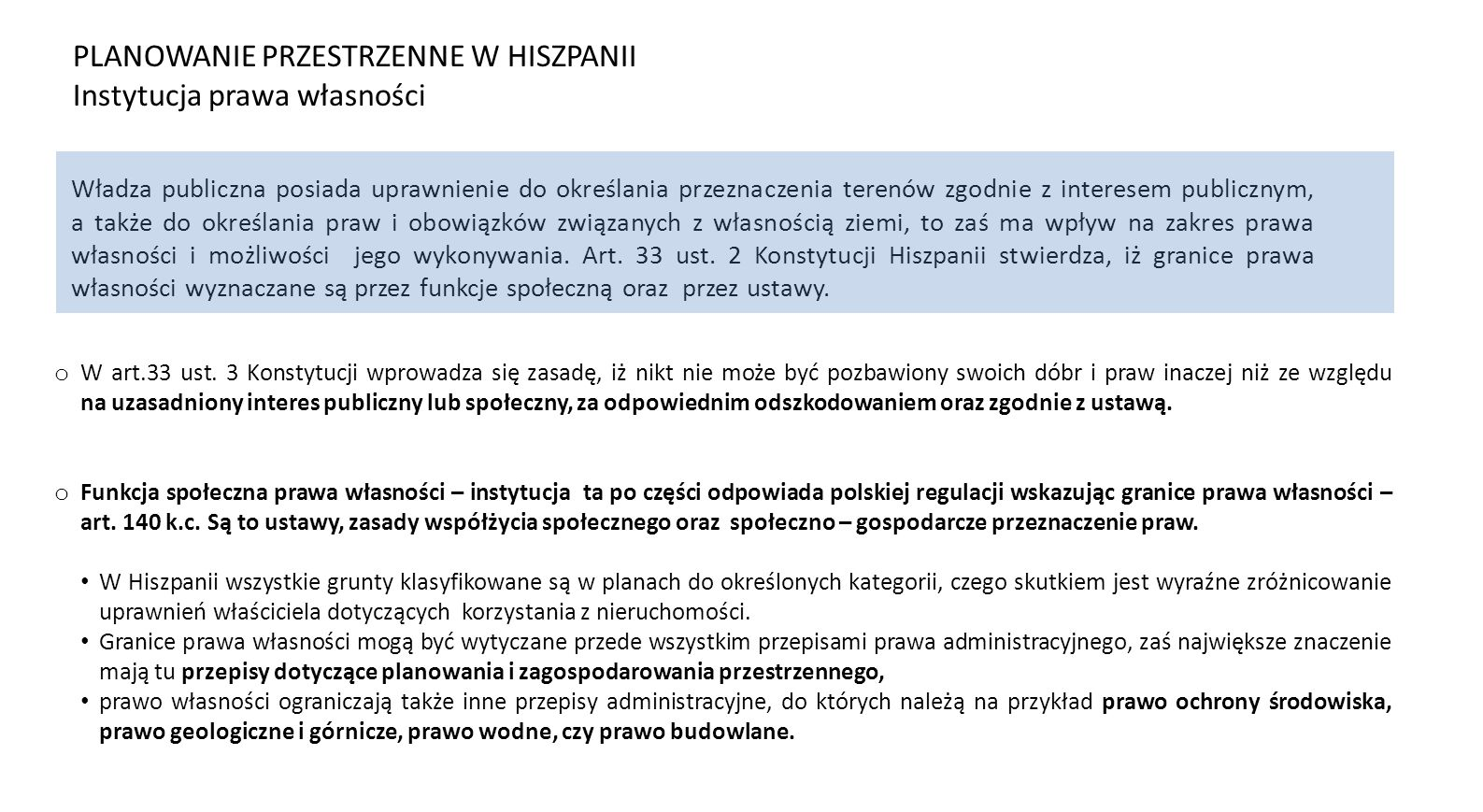 PLANOWANIE PRZESTRZENNE W HISZPANII Instytucja prawa własności