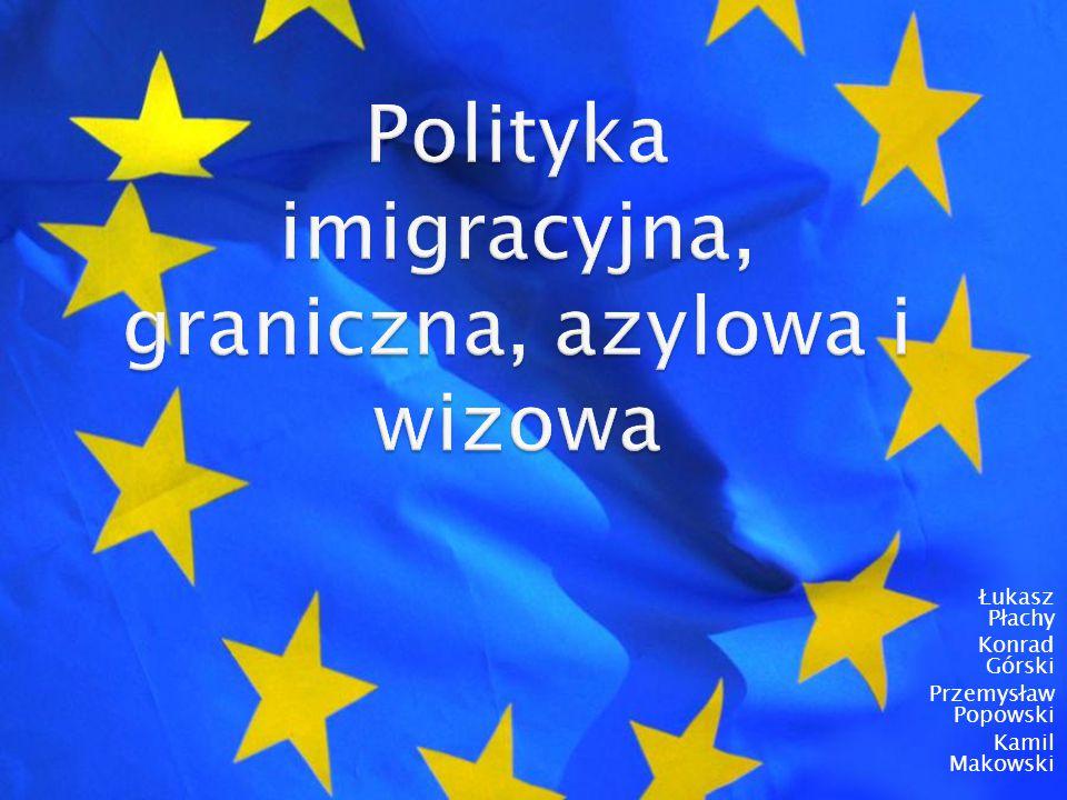 Polityka imigracyjna, graniczna, azylowa i wizowa