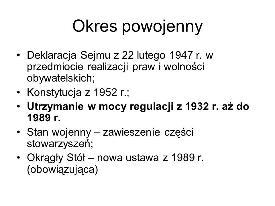 Okres powojenny Deklaracja Sejmu z 22 lutego 1947 r. w przedmiocie realizacji praw i wolności obywatelskich;