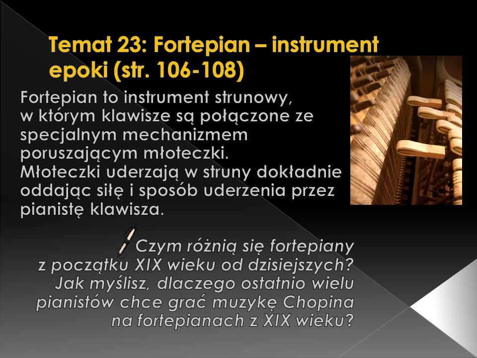 Temat 23: Fortepian – instrument epoki (str. 106-108)