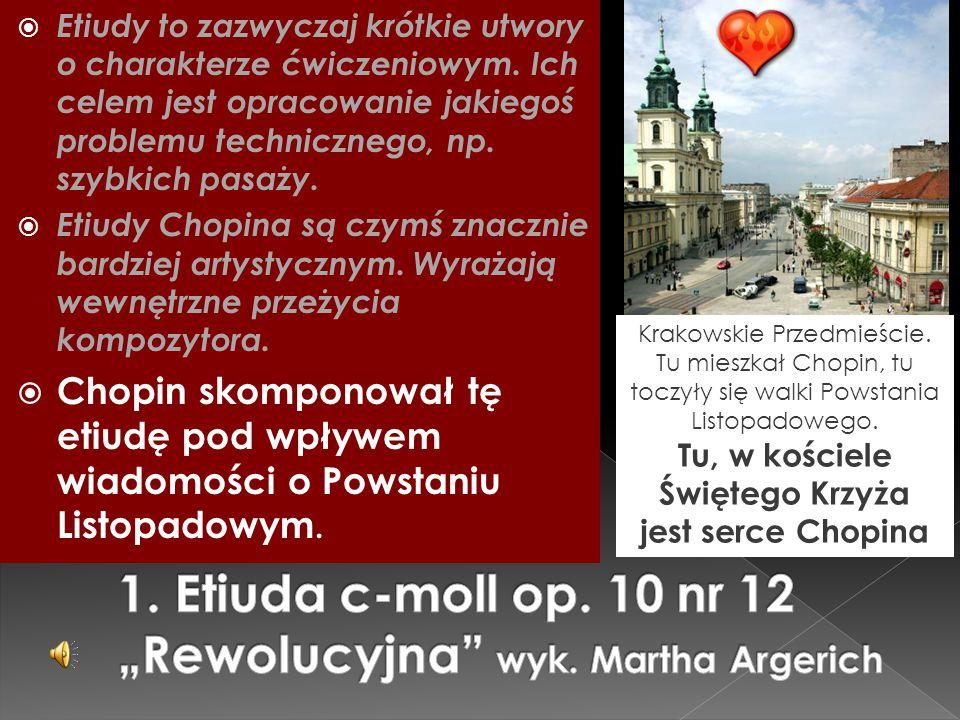 """1. Etiuda c-moll op. 10 nr 12 """"Rewolucyjna wyk. Martha Argerich"""
