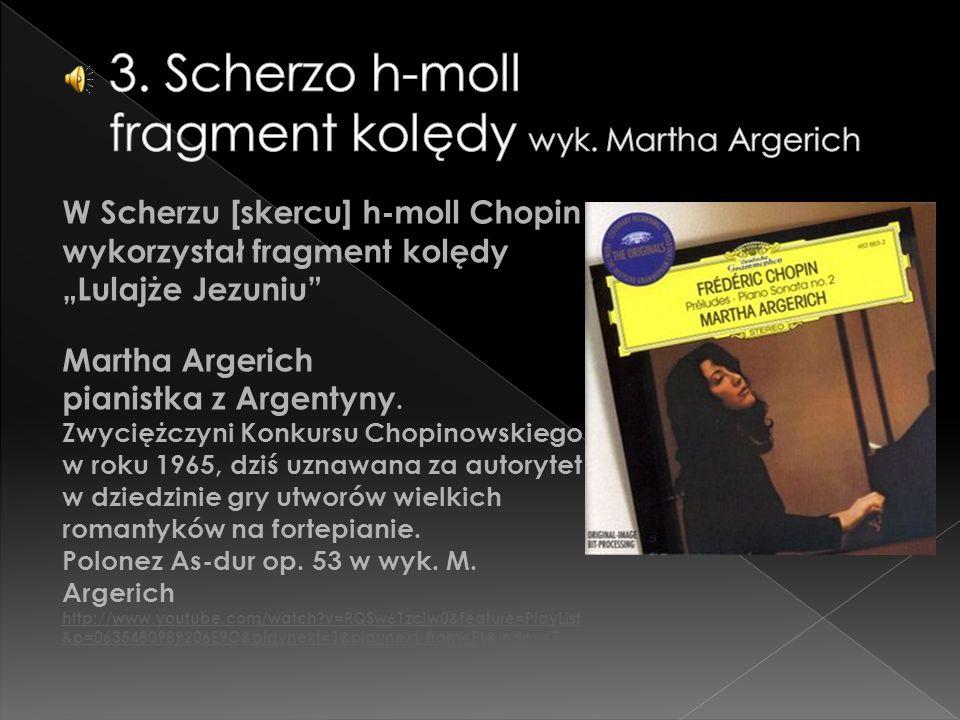 3. Scherzo h-moll fragment kolędy wyk. Martha Argerich