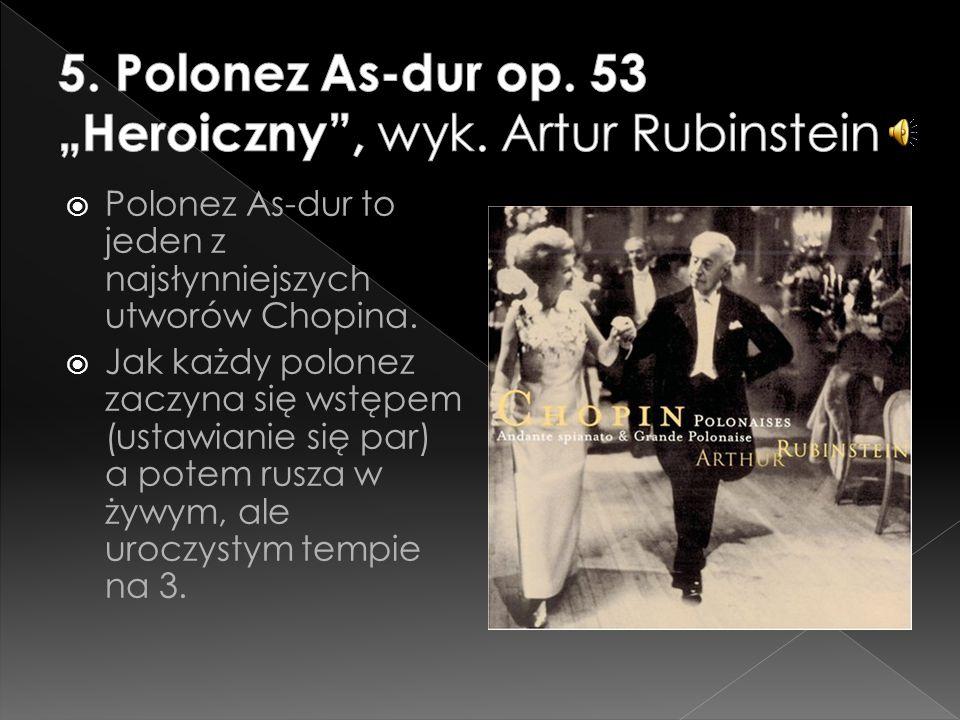 """5. Polonez As-dur op. 53 """"Heroiczny , wyk. Artur Rubinstein"""