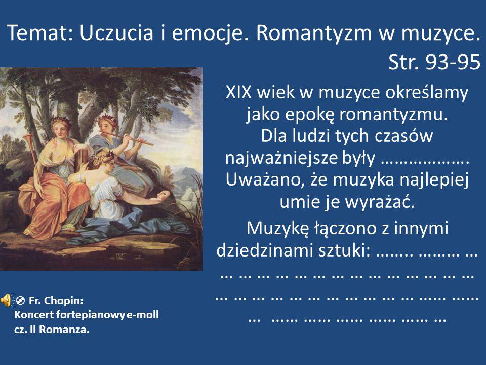 Temat: Uczucia i emocje. Romantyzm w muzyce. Str. 93-95