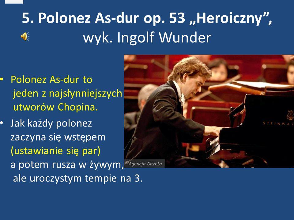 """5. Polonez As-dur op. 53 """"Heroiczny , wyk. Ingolf Wunder"""