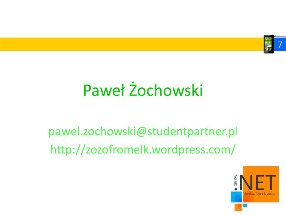 pawel.zochowski@studentpartner.pl http://zozofromelk.wordpress.com/
