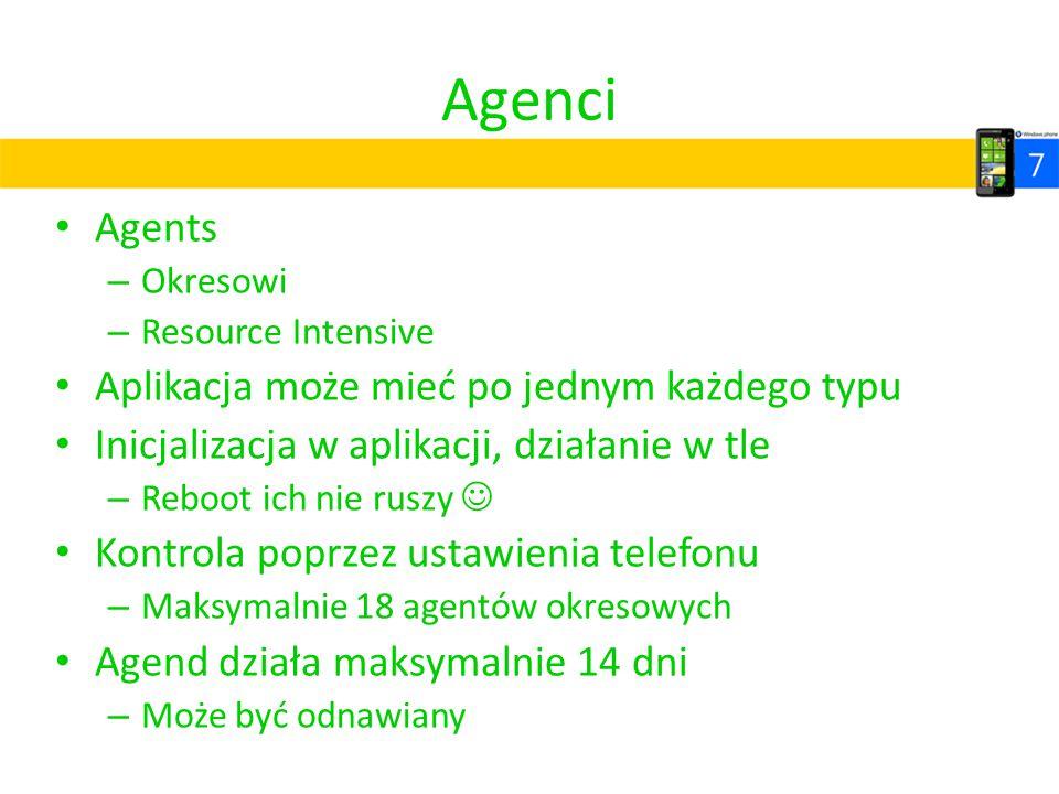 Agenci Agents Aplikacja może mieć po jednym każdego typu