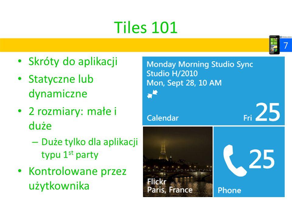 Tiles 101 Skróty do aplikacji Statyczne lub dynamiczne