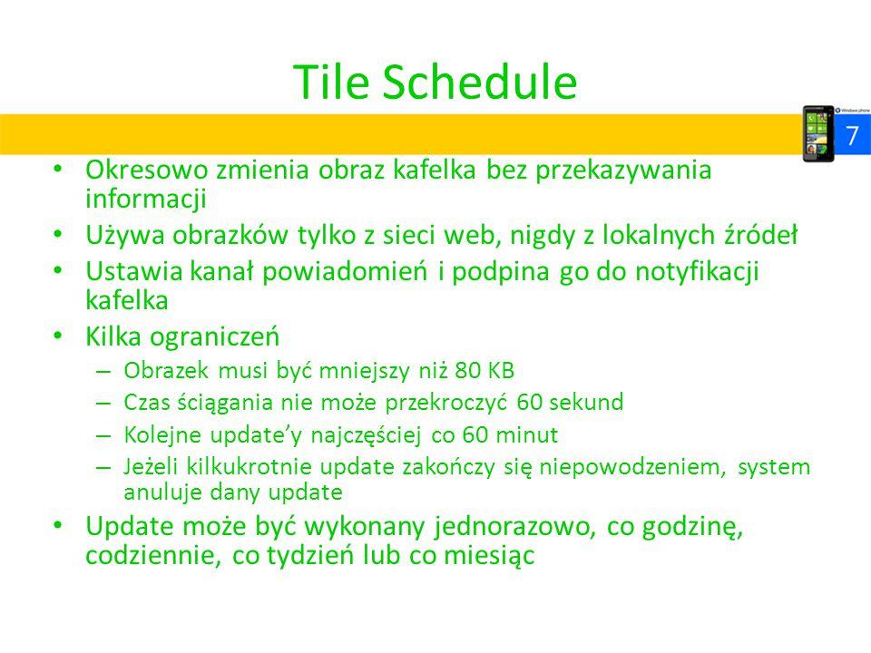Tile Schedule Okresowo zmienia obraz kafelka bez przekazywania informacji. Używa obrazków tylko z sieci web, nigdy z lokalnych źródeł.