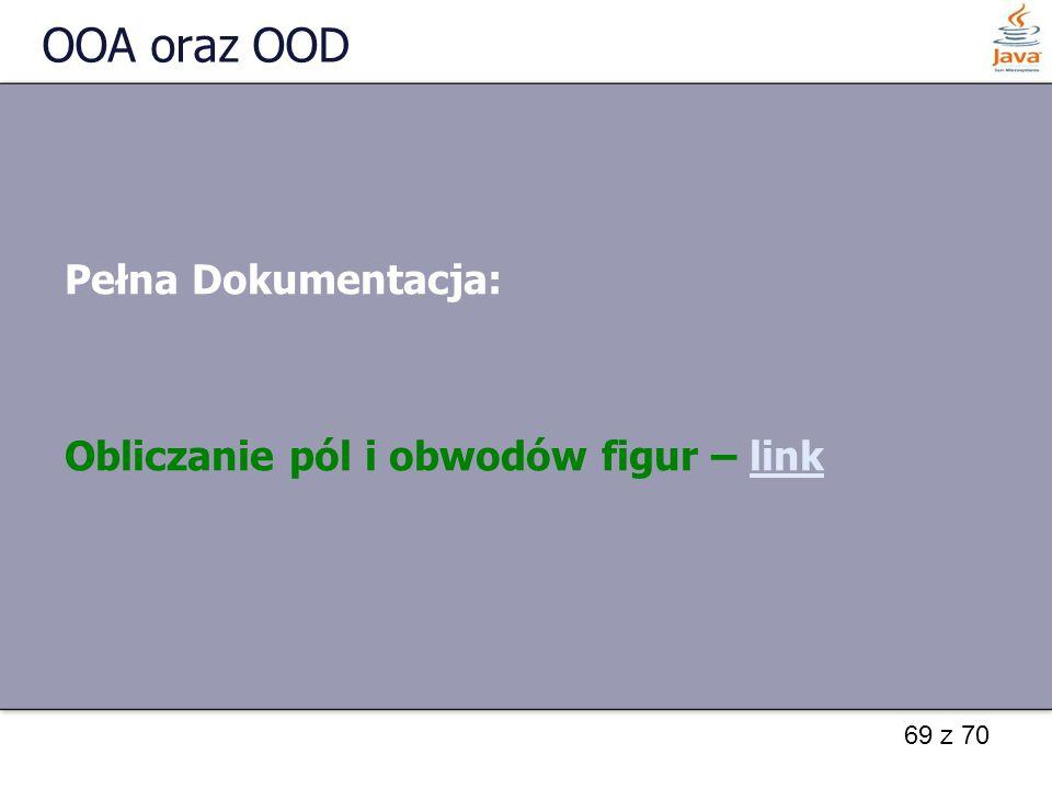 OOA oraz OOD Pełna Dokumentacja: Obliczanie pól i obwodów figur – link