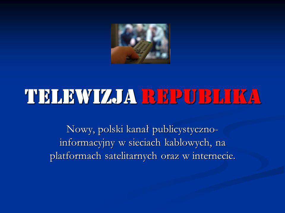 telewizja republika Nowy, polski kanał publicystyczno-informacyjny w sieciach kablowych, na platformach satelitarnych oraz w internecie.