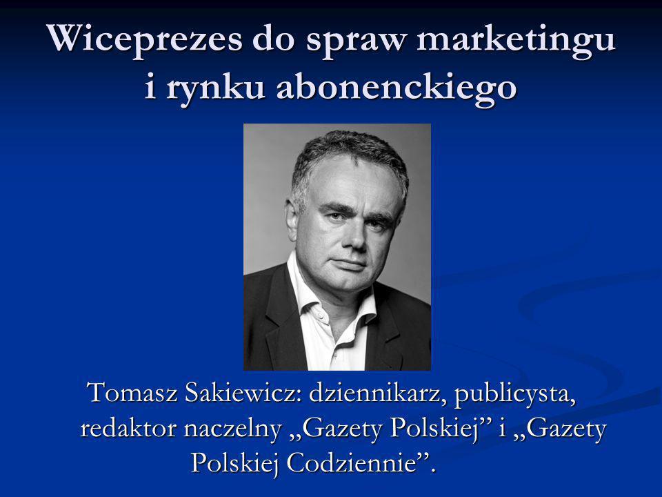 Wiceprezes do spraw marketingu i rynku abonenckiego