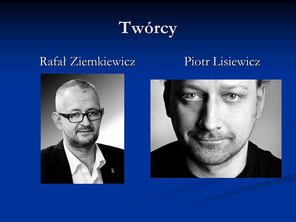 Rafał Ziemkiewicz Piotr Lisiewicz