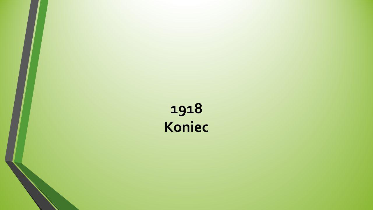 1918 Koniec