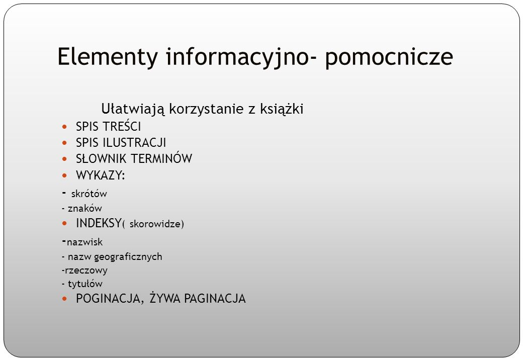 Elementy informacyjno- pomocnicze