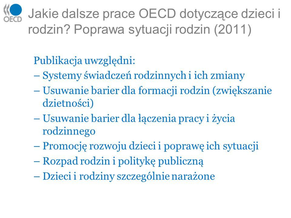 Jakie dalsze prace OECD dotyczące dzieci i rodzin