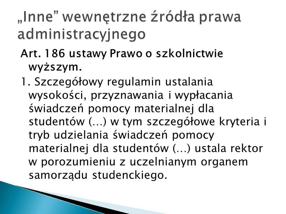 """""""Inne wewnętrzne źródła prawa administracyjnego"""