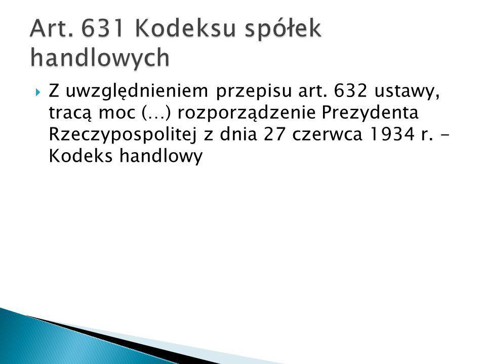 Art. 631 Kodeksu spółek handlowych