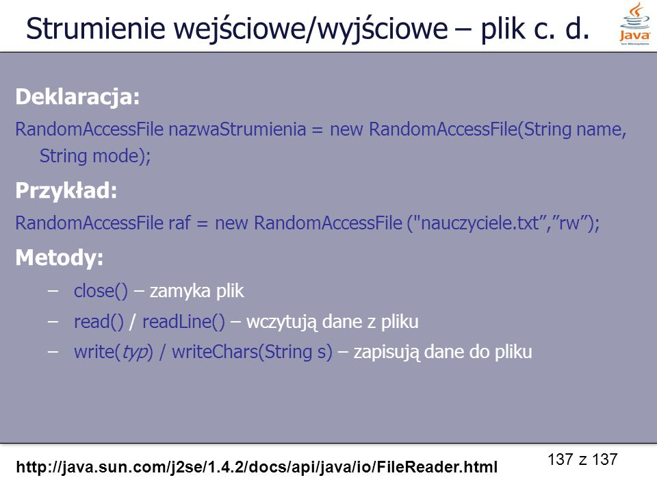 Strumienie wejściowe/wyjściowe – plik c. d.