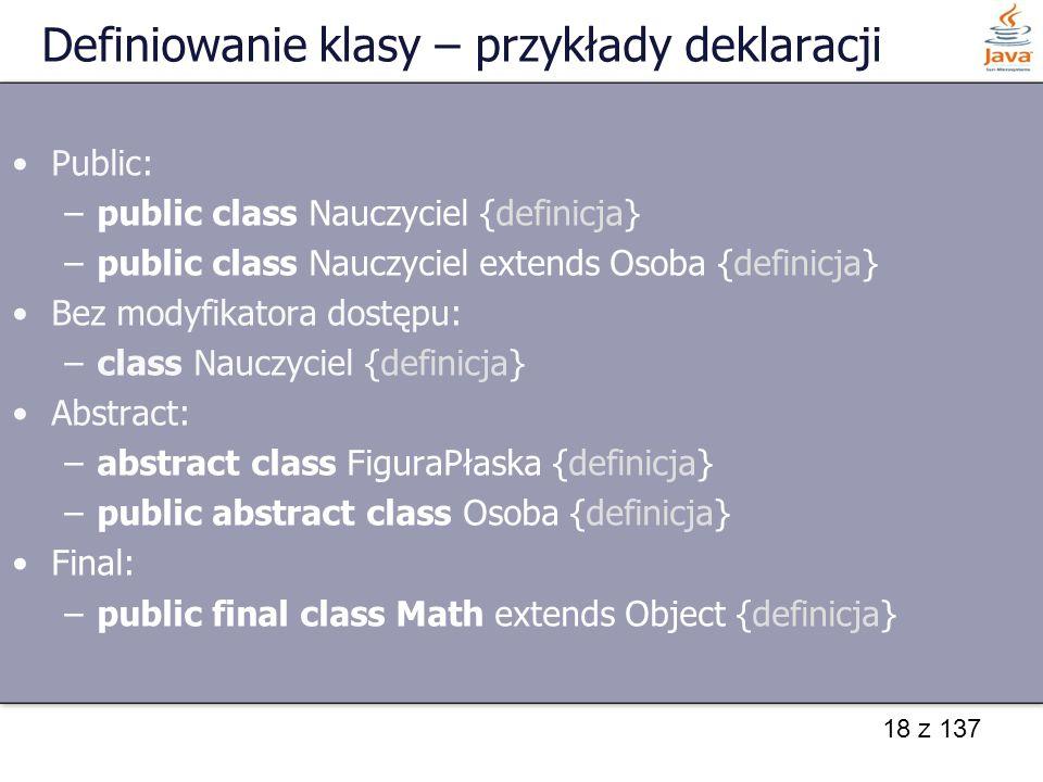 Definiowanie klasy – przykłady deklaracji