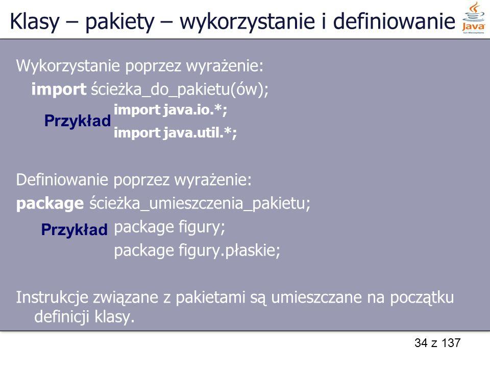 Klasy – pakiety – wykorzystanie i definiowanie