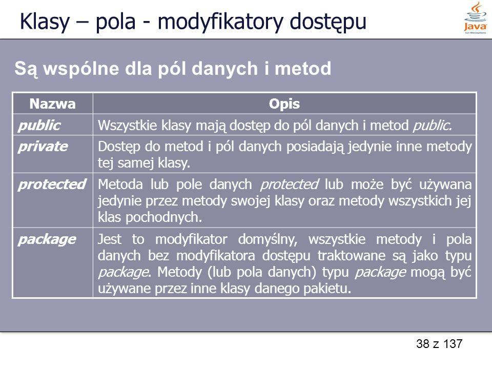 Klasy – pola - modyfikatory dostępu