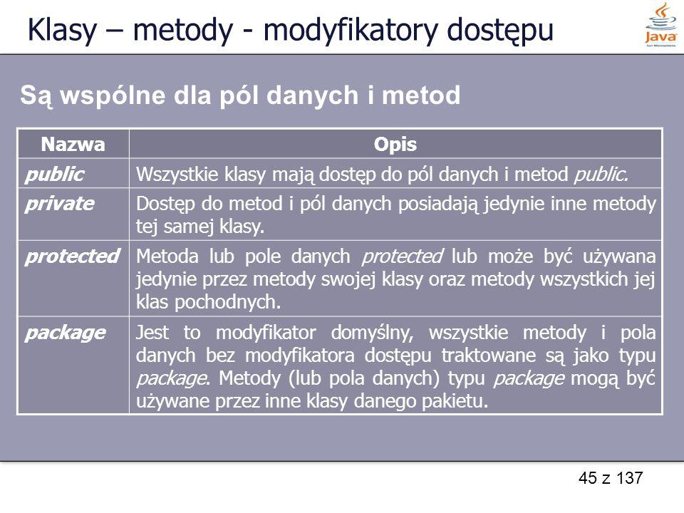 Klasy – metody - modyfikatory dostępu