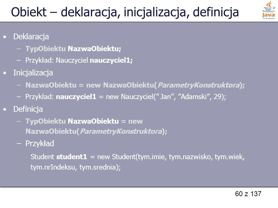 Obiekt – deklaracja, inicjalizacja, definicja