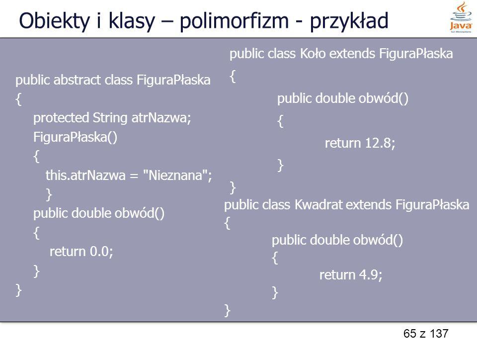 Obiekty i klasy – polimorfizm - przykład