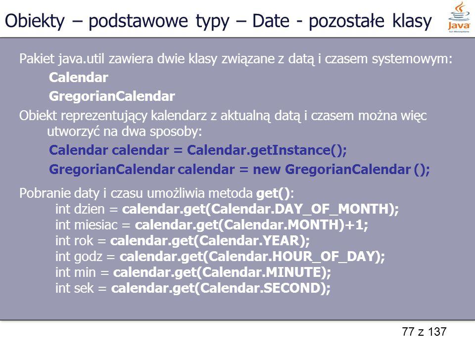 Obiekty – podstawowe typy – Date - pozostałe klasy