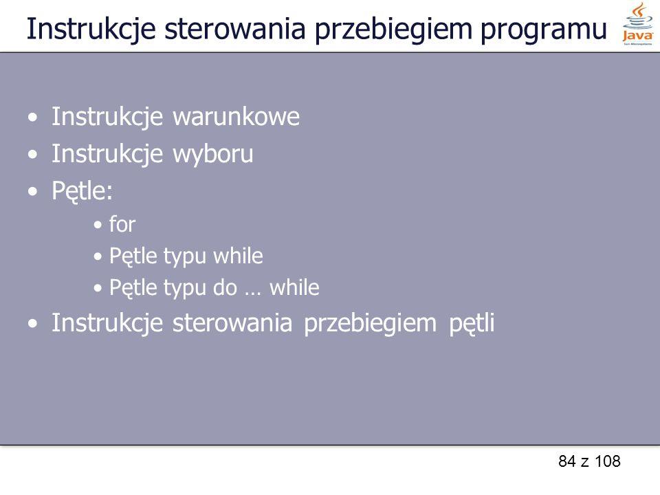 Instrukcje sterowania przebiegiem programu
